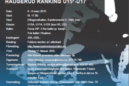 Velkommen til Haugerud ranking U15*/U17 6-8 mars 2015